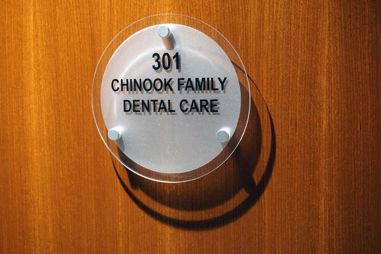 Chinook Family Dental | Door Sign